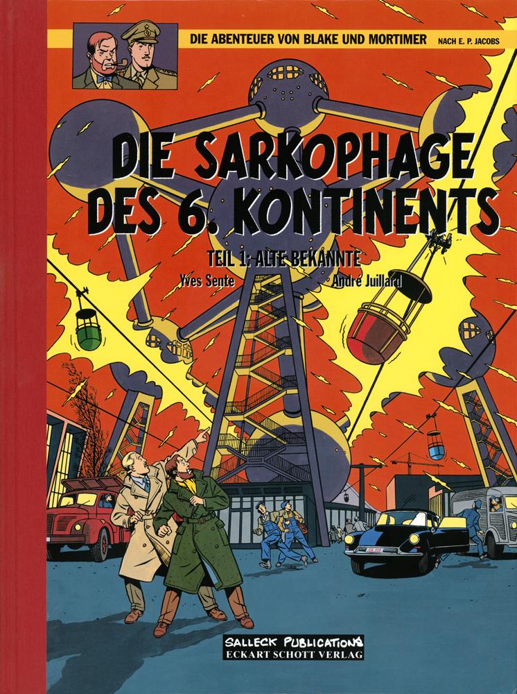 Abenteuer von Blake und Mortimer 13: Die Sarkophage des 6. Kontinents I Alte Bekannte