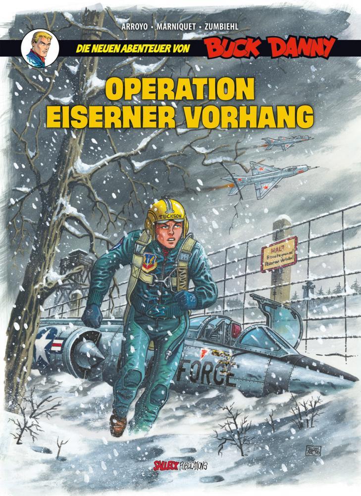 neuen Abenteuer von Buck Danny 5: Operation Eiserner Vorhang