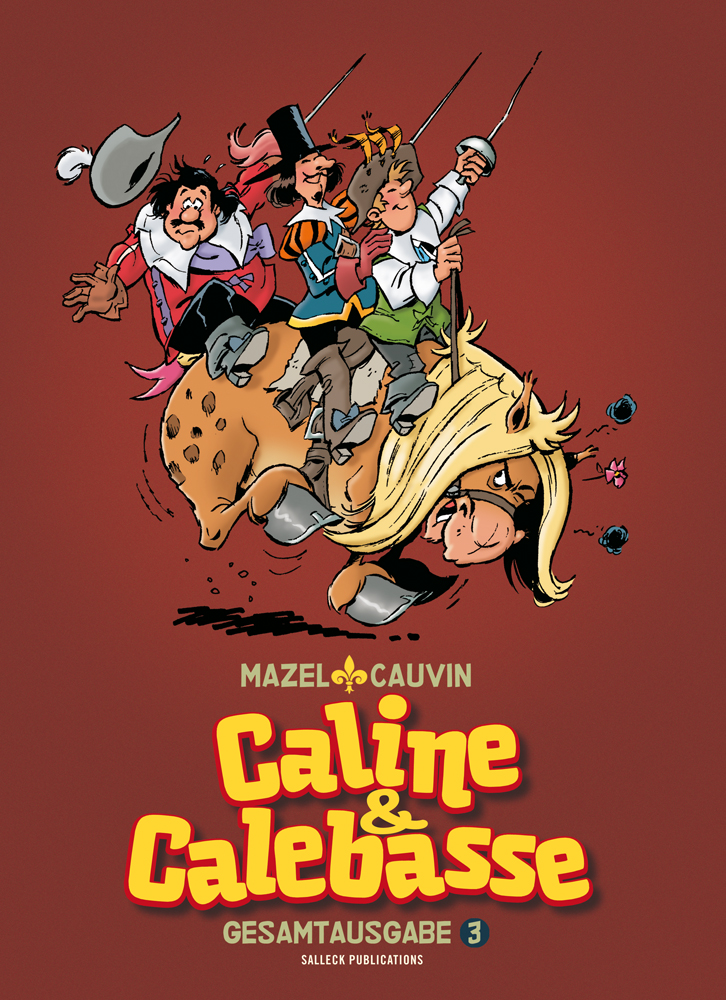 Caline & Calebasse Gesamtausgabe 3: 1985-1992