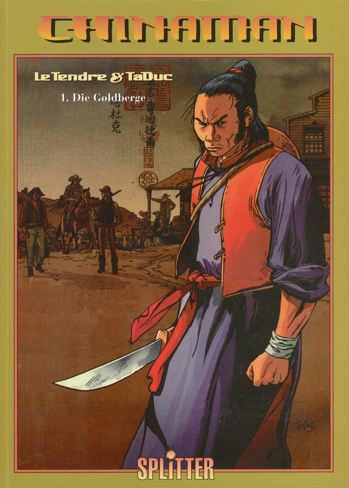 Chinaman 1: Die Goldberge