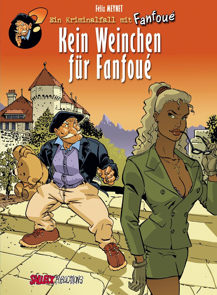 Kriminalfall mit Fanfoué 2: Kein Weinchen für Fanfoué