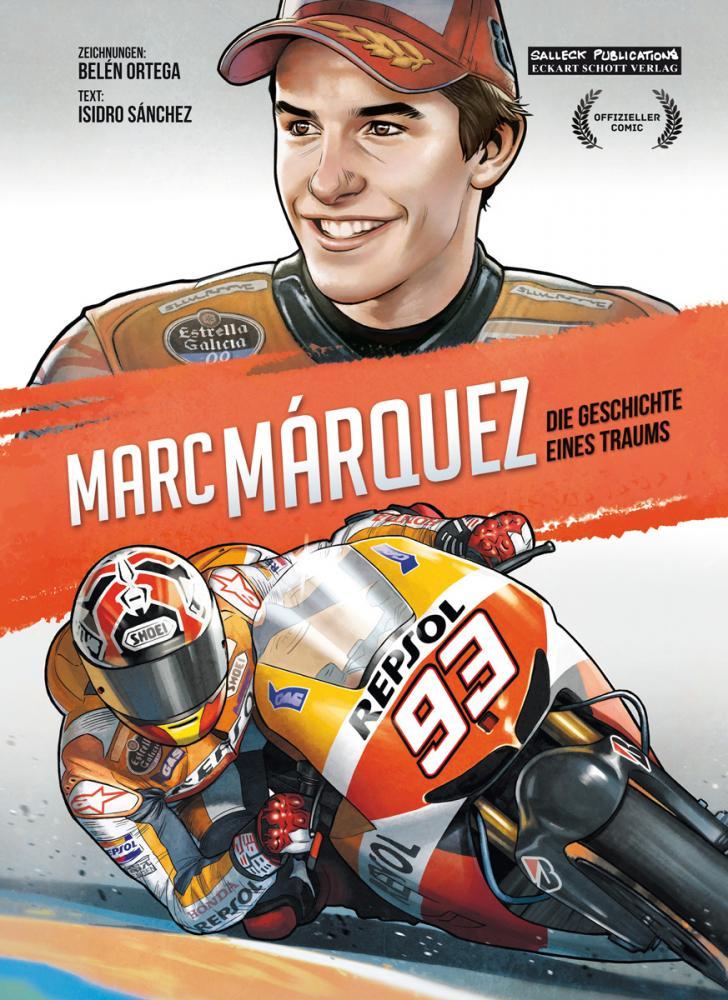 Marc Márquez - Die Geschichte eines Traums