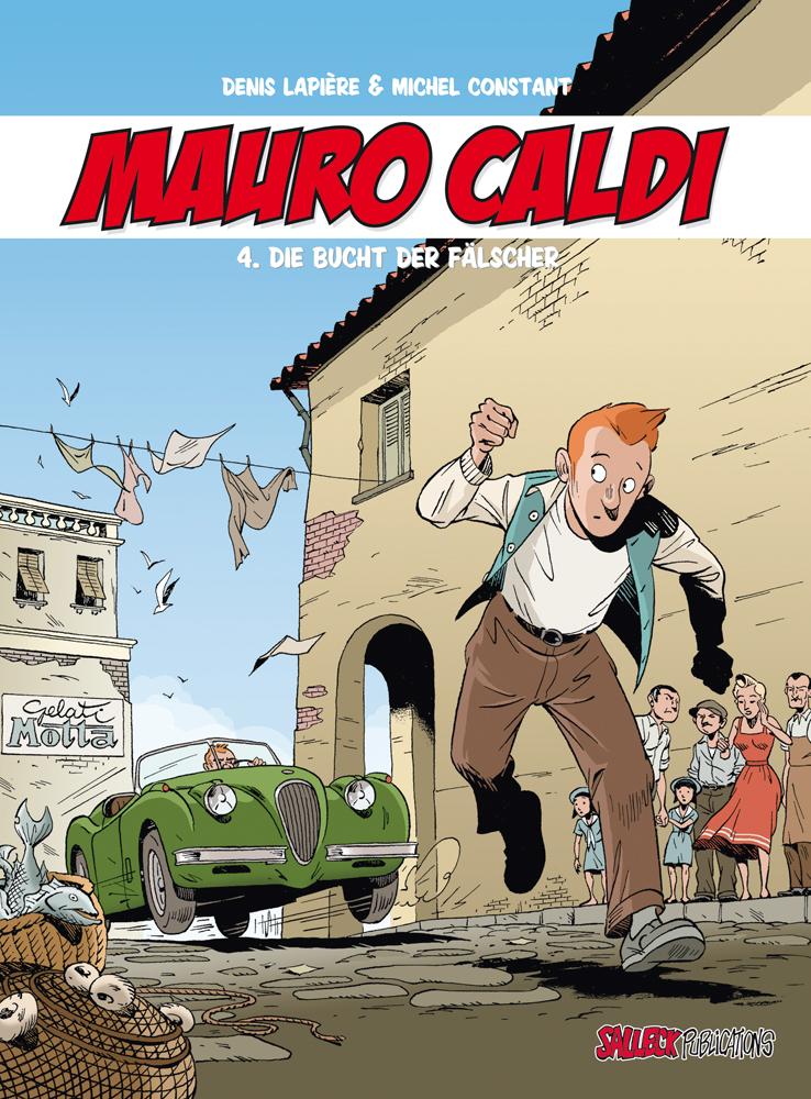 Mauro Caldi 4: Die Bucht der Fälscher