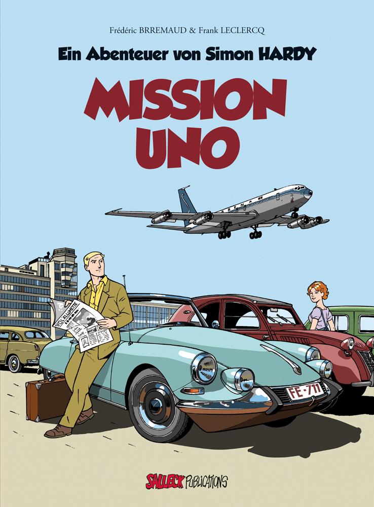 Abenteuer von Simon Hardy 1: Mission Uno