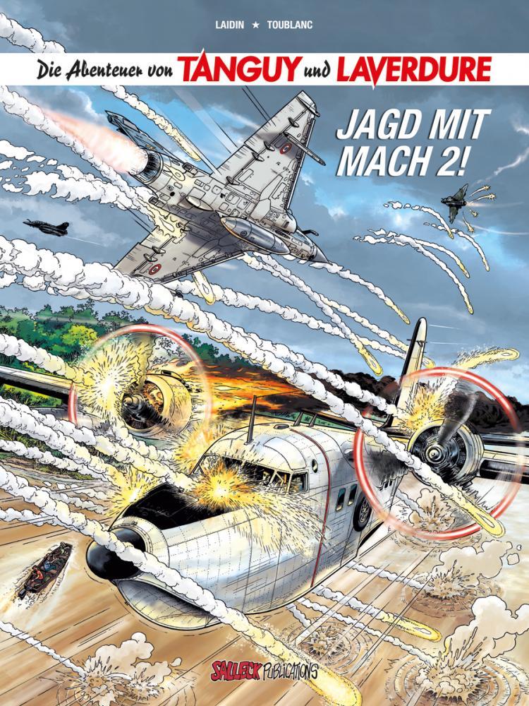 Abenteuer von Tanguy und Laverdure 22: Jagd mit Mach 2! (Hardcover)