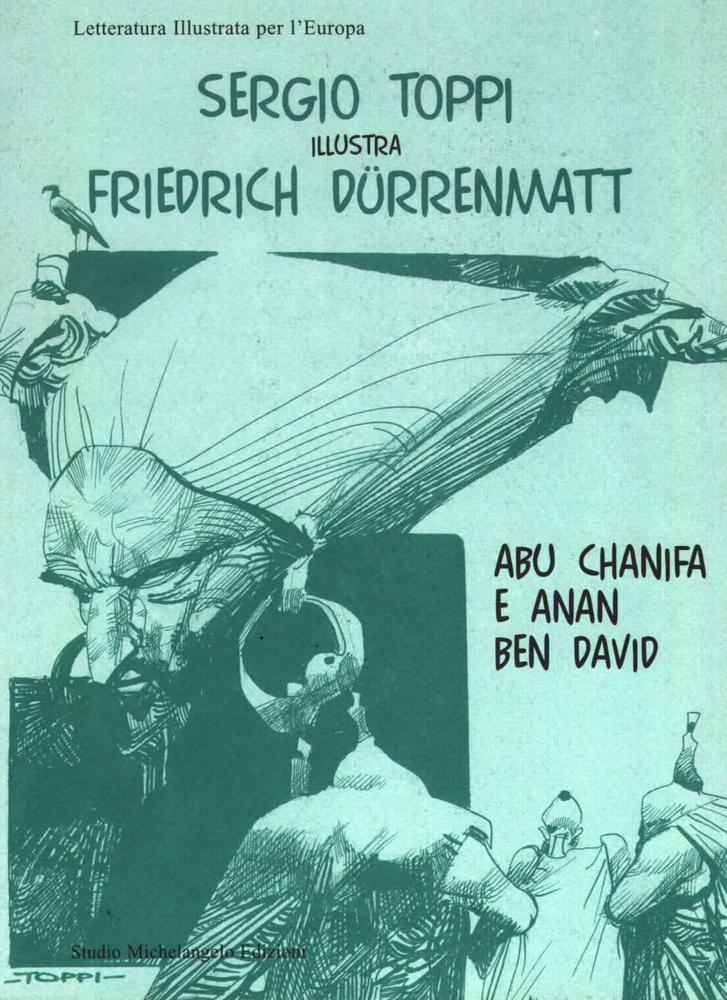 Sergio Toppi illustra Friedrich Dürrenmatt