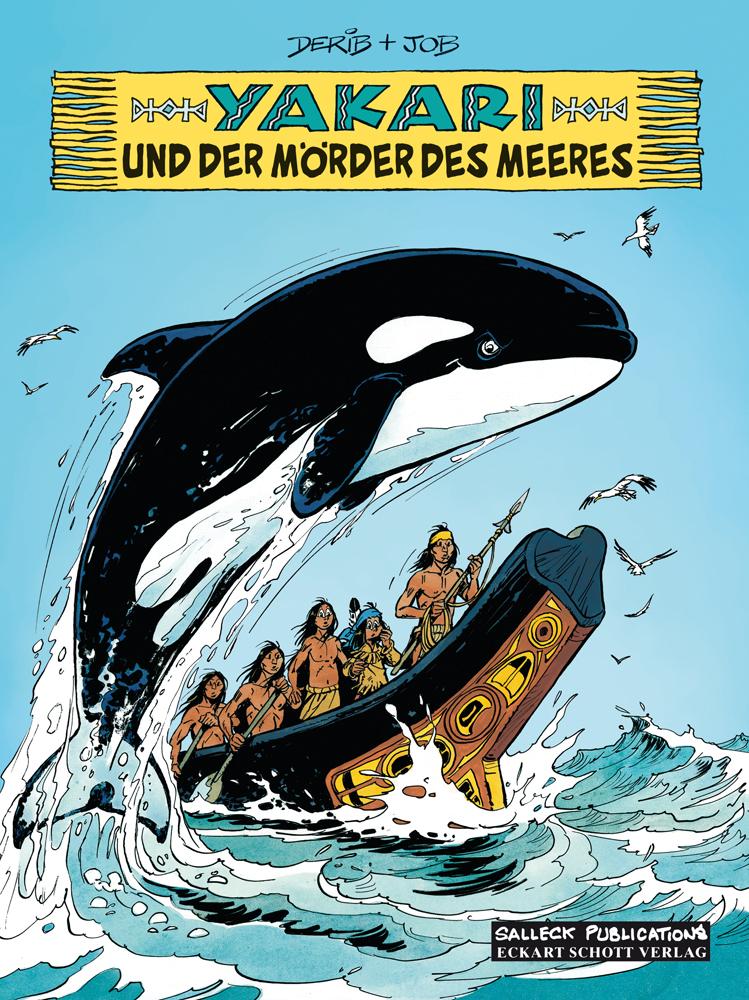 Yakari 38: ...und der Mörder des Meeres