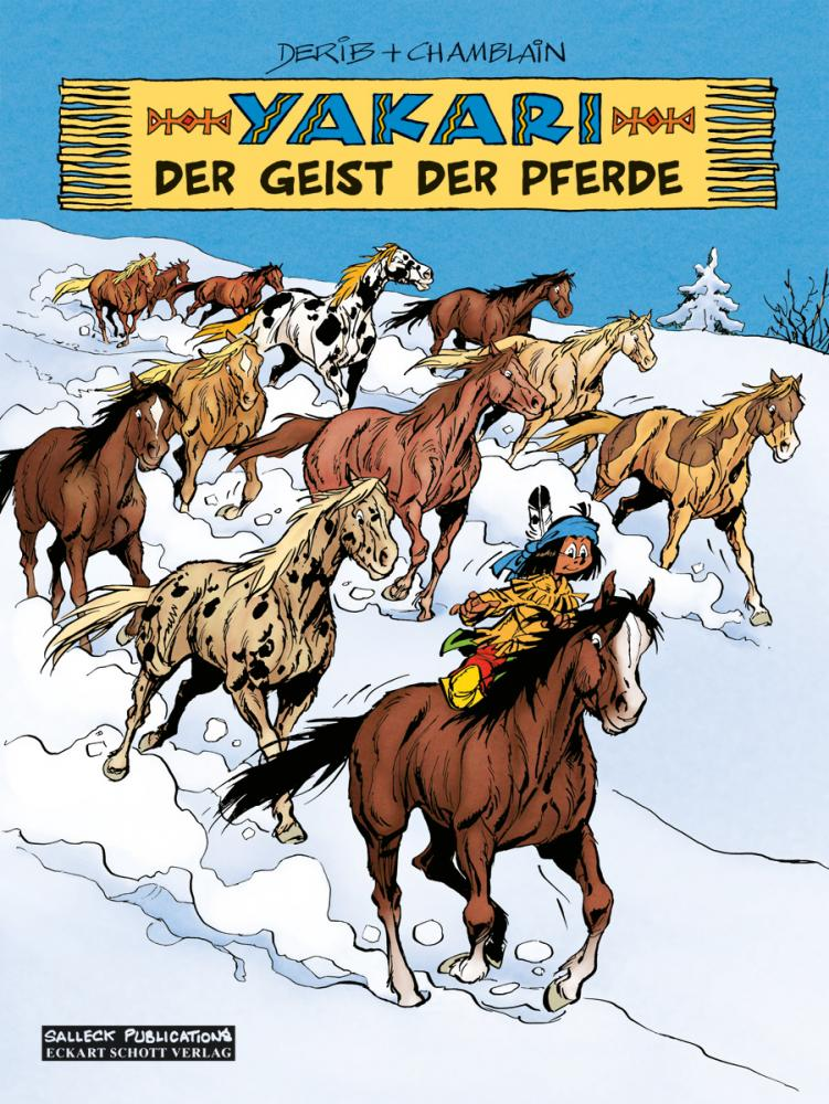 Yakari 40: Der Geist der Pferde