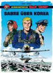 Die  neuen Abenteuer von Buck Danny 1: Sabre über Korea