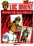 Luc Orient 18: Reise in die Hölle