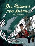 Marquis von Anaon 3: Das Geisterschiff