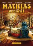 Mathias erzählt 1: Die Zaubertrommel