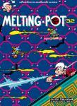 Abenteuer der Minimenschen 32: Meting-Pot