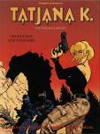 Tatjana K. 1: Die Büchse der Pandora