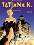Tatjana K. 2: Strigoï