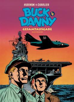 Buck Danny Gesamtausgabe 4: 1953-1955