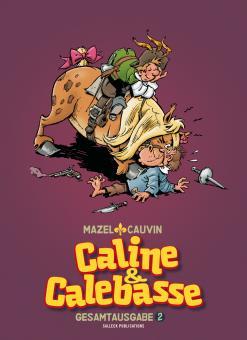 Caline & Calebasse Gesamtausgabe 2: 1974-1984