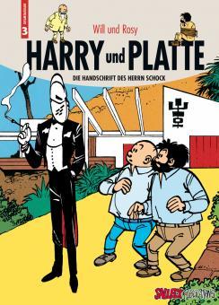 Harry und Platte Gesamtausgabe 3: Die Handschrift des Herrn Schock