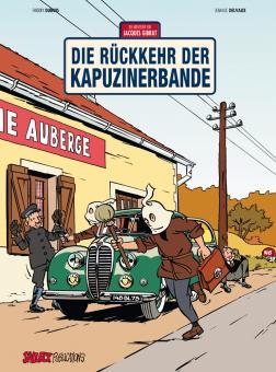 Abenteuer von Jacques Gibrat 2: Die Rückkehr der Kapuzinerbande