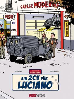 Abenteuer von Jacques Gibrat 3: Ein 2CV für Luciano (Vorzugsausgabe)