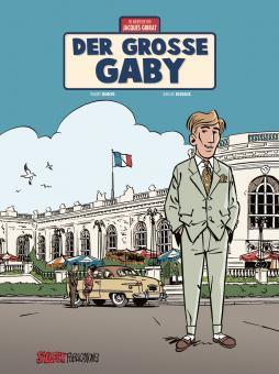 Abenteuer von Jacques Gibrat 7: Der große Gaby