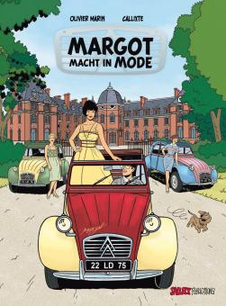 Margots Reportagen 3: Margot macht in Mode (Vorzugsausgabe)