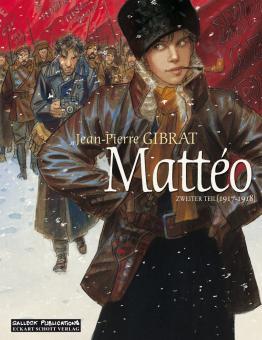 Mattéo - Zweiter Teil: 1917-1918