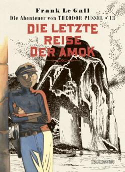 Theodor Pussel 13: Die letzte Reise der Amok