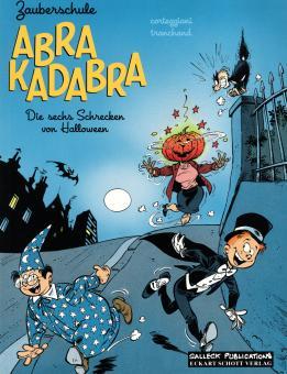 Zauberschule Abrakadabra: Die sechs Schrecken von Halloween